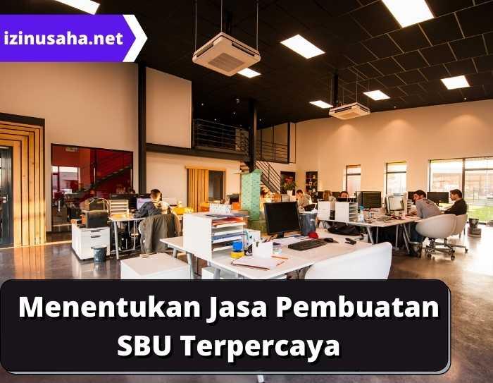 Jasa Pembuatan SBU Terpercaya dan Tepat Harus Tahu Hal ini!