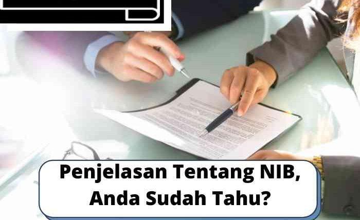 Penjelasan Tentang NIB, Anda Sudah Tahu?