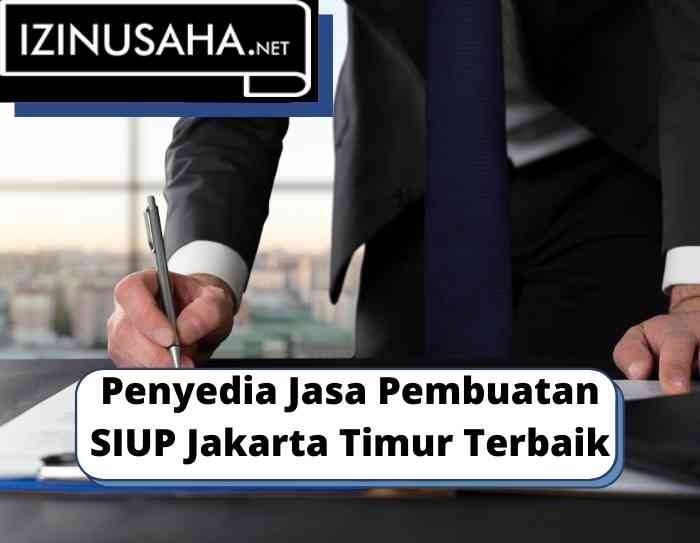 Penyedia Jasa Pembuatan Siup Jakarta Timur Terbaik